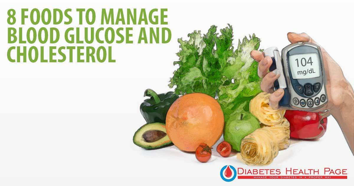 8 Healthy Foods & 3 Planning Tools That Help Manage Blood Glucose and Cholesterol