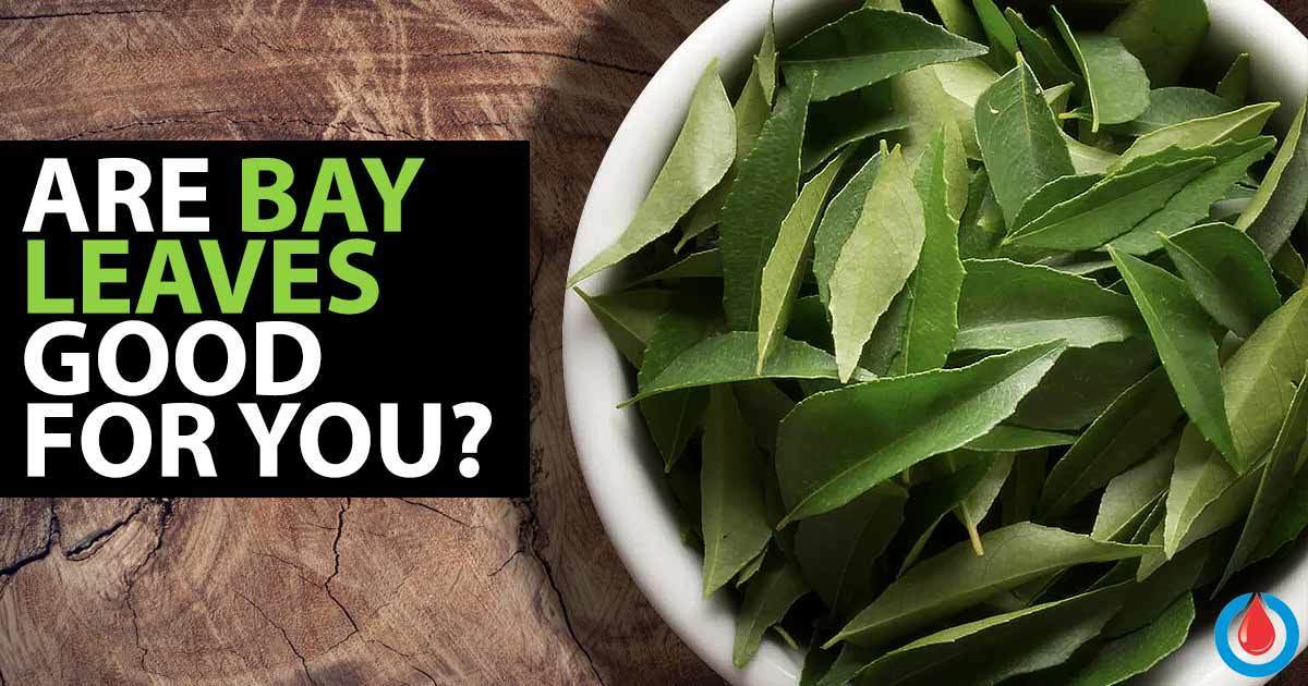 Are Bay Leaves Beneficial for People with Diabetes