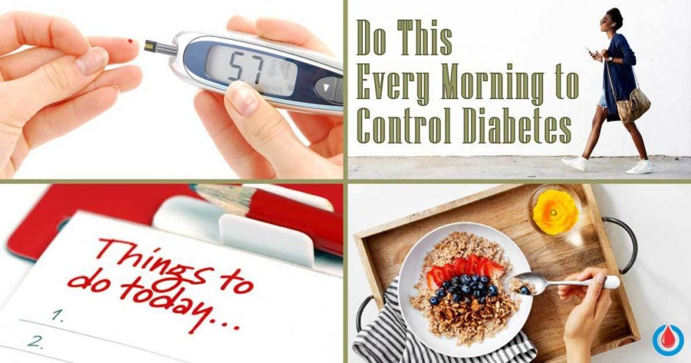 4 Morning Routines to Keep Blood Glucose Levels in Check