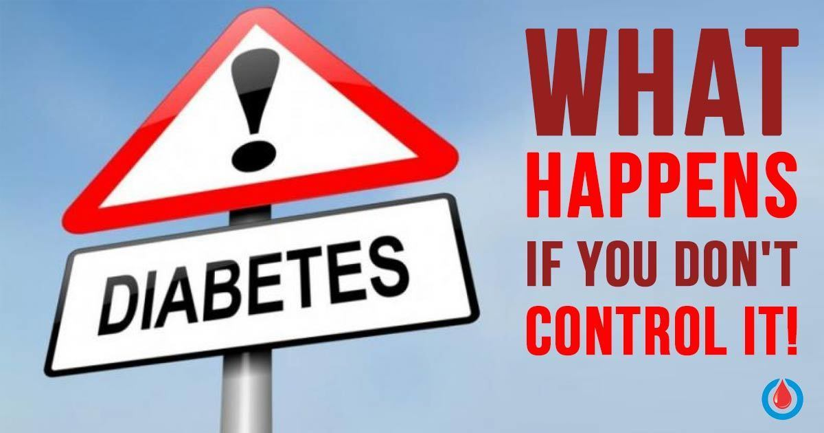 What Can Happen If You Don't Treat Your Diabetes