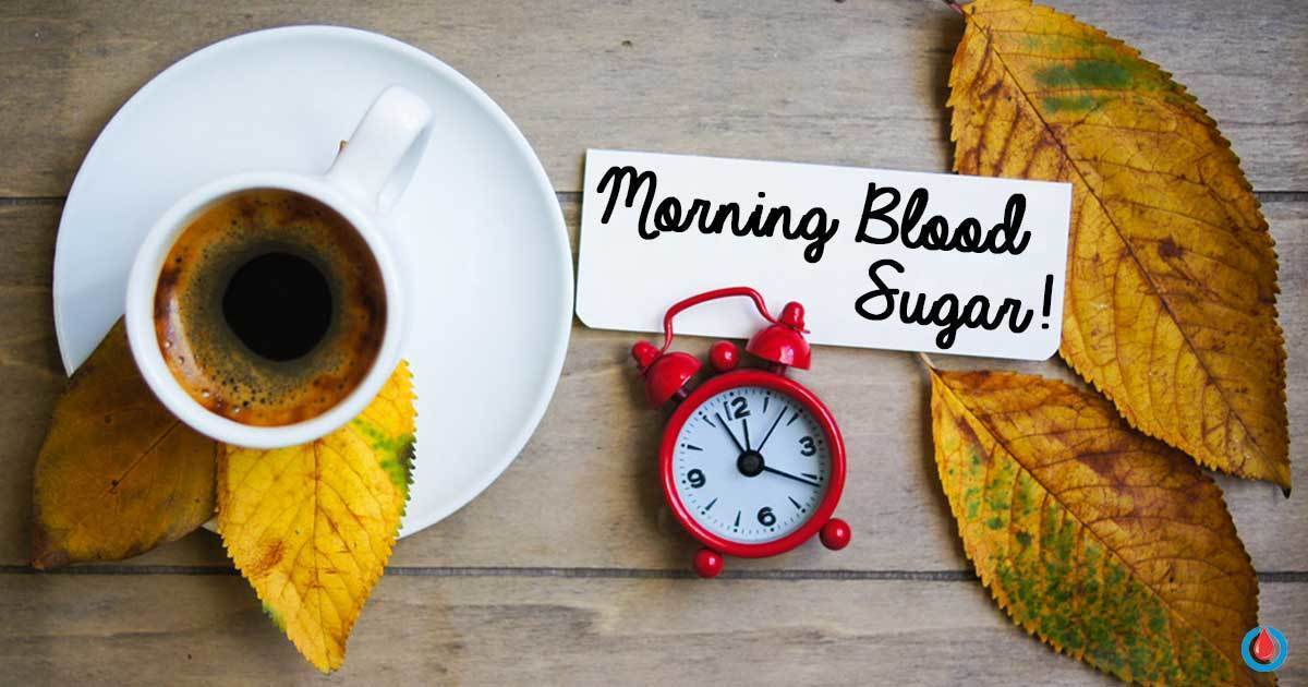 Why Is Your Blood Sugar Higher in the Morning and What to Do About It