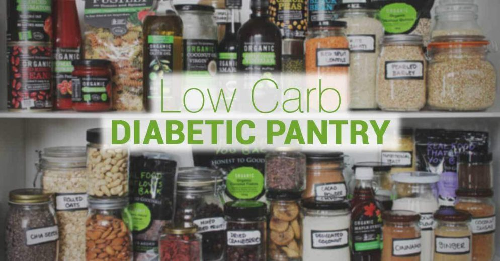 How to Stock Your Pantry with Diabetes-Friendly Foods