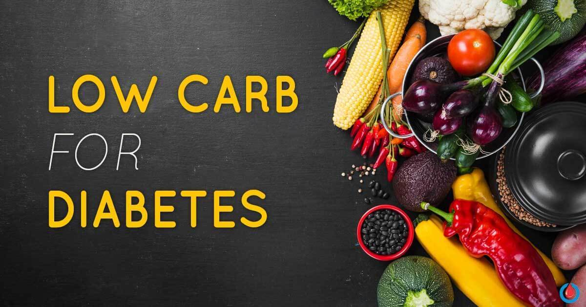 Low-Carb Diet for Diabetes Prevention and Management